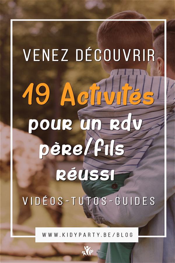 """19 idées activités faciles pour un rdv """"père-fils"""" réussi"""