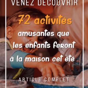 72 ACTIVITÉS SIMPLES QUE LES ENFANTS PEUVENT FAIRE À LA MAISON CET ETE